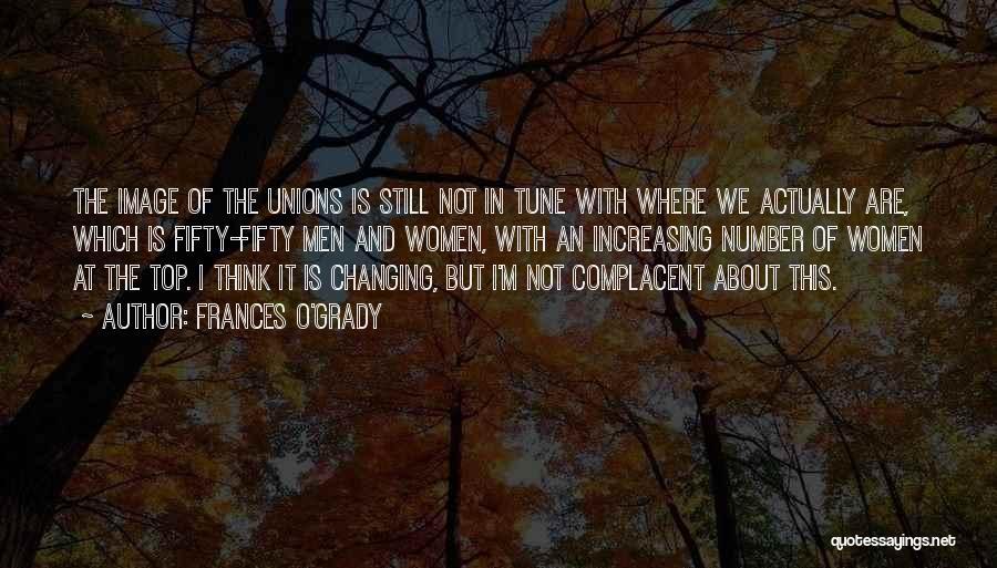 Frances O'Grady Quotes 83975