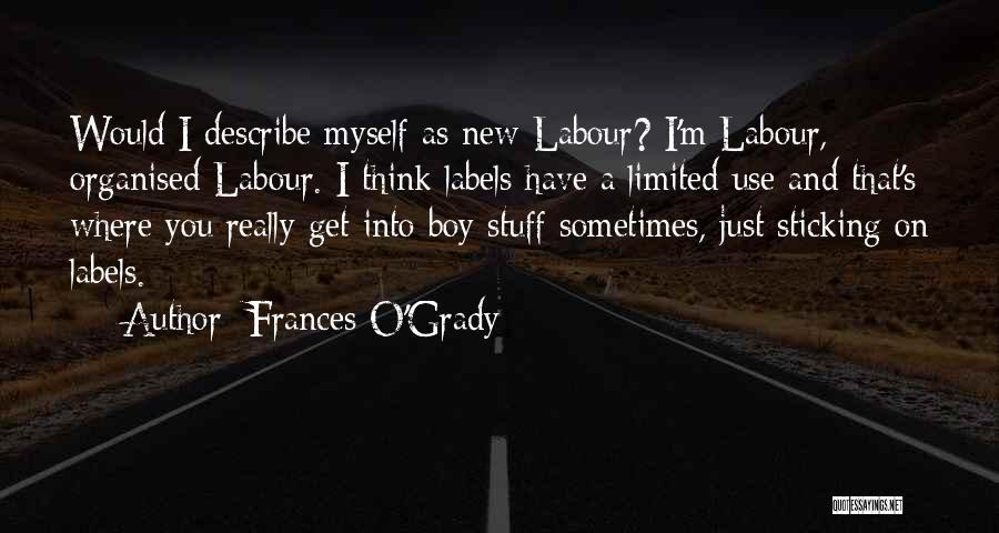 Frances O'Grady Quotes 884253