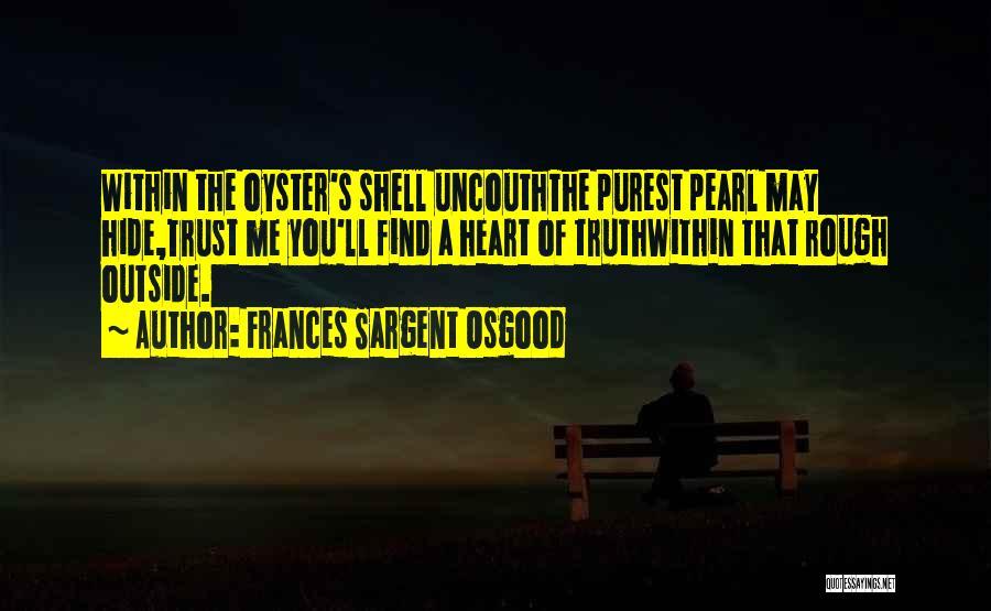 Frances Sargent Osgood Quotes 1427391