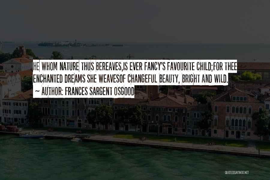 Frances Sargent Osgood Quotes 1514610