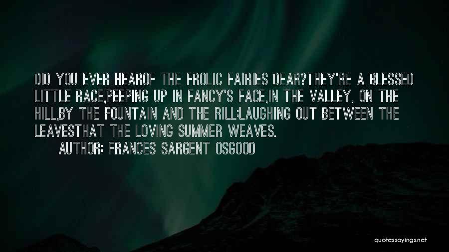 Frances Sargent Osgood Quotes 597538