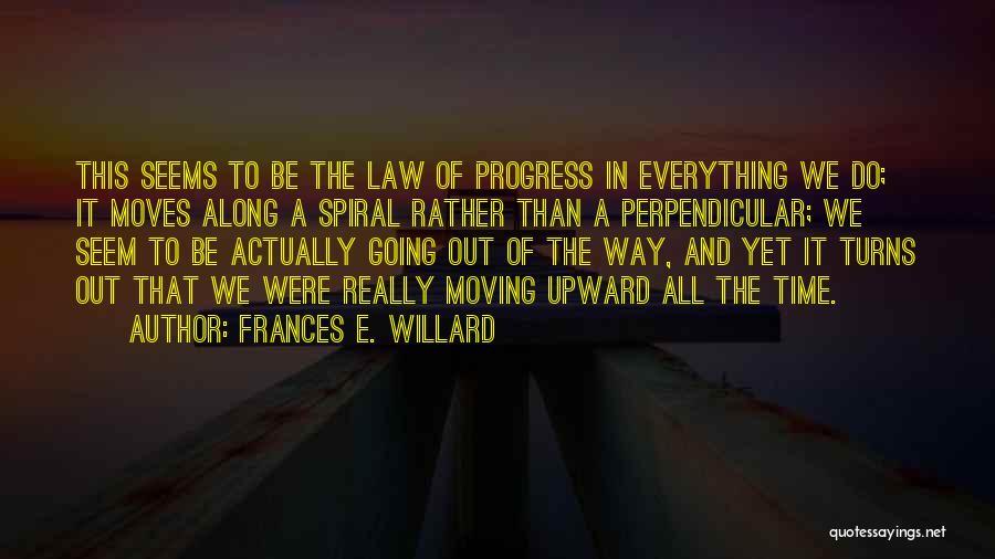 Frances Willard Quotes By Frances E. Willard