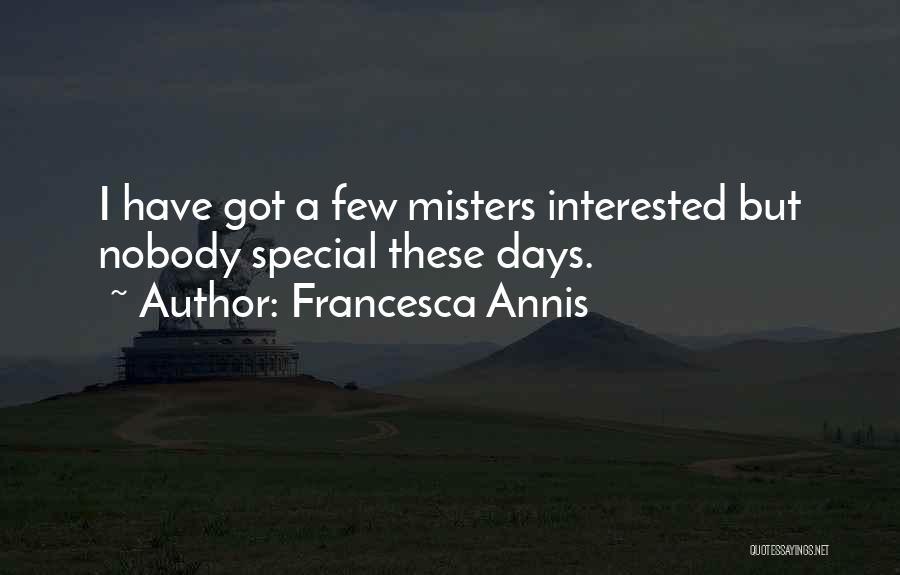 Francesca Annis Quotes 1243604