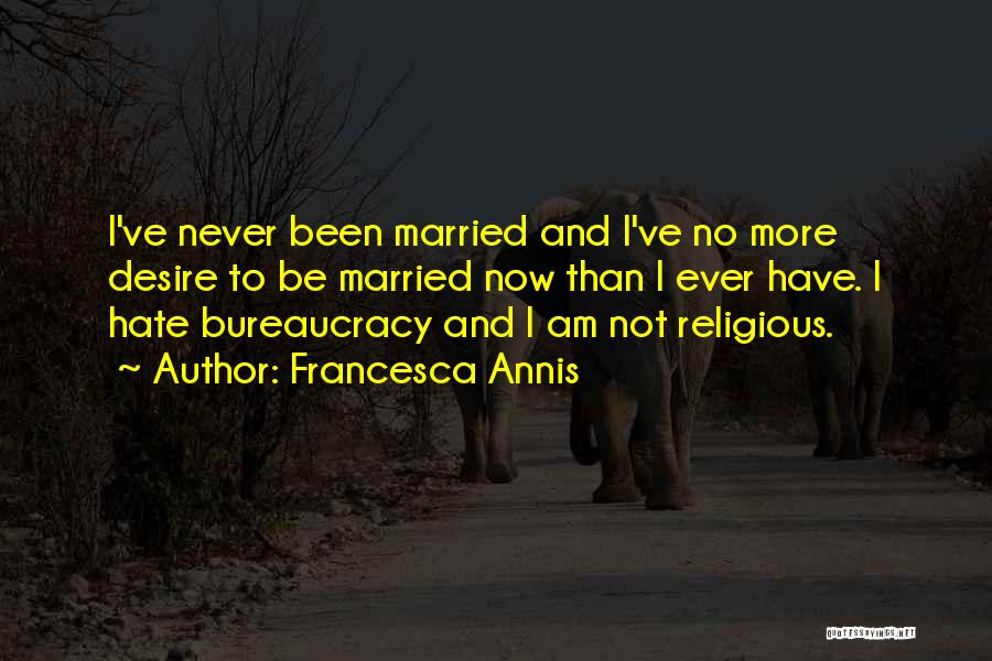 Francesca Annis Quotes 1336577