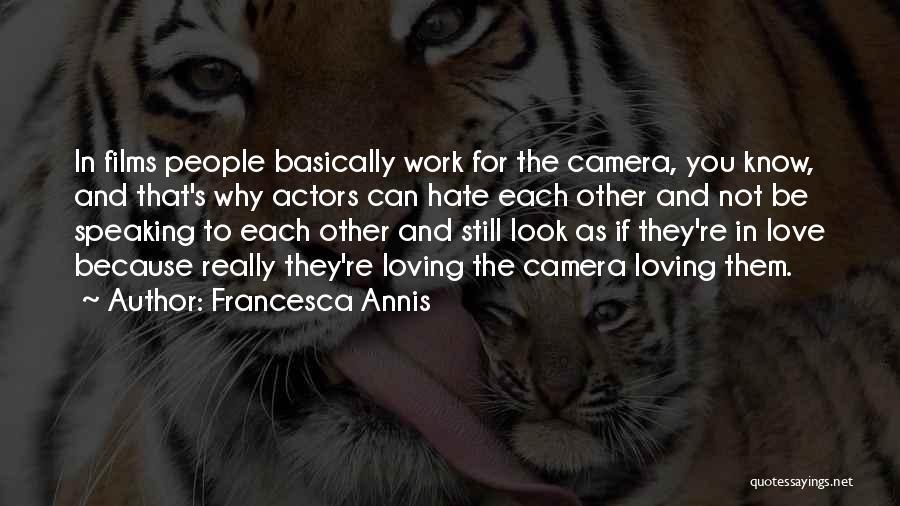 Francesca Annis Quotes 1443316