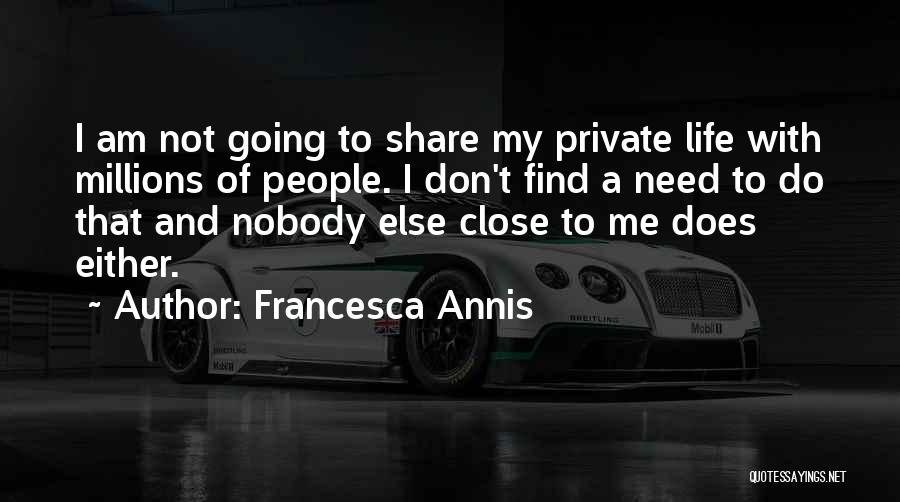 Francesca Annis Quotes 1490764
