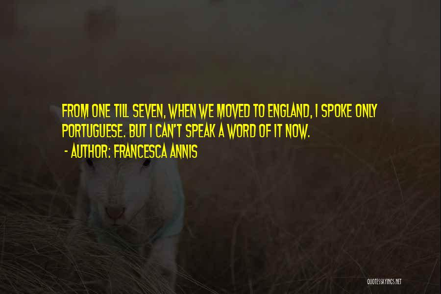 Francesca Annis Quotes 1551755