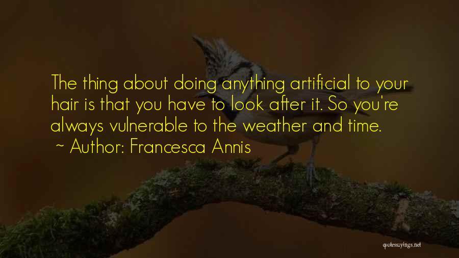 Francesca Annis Quotes 1707217