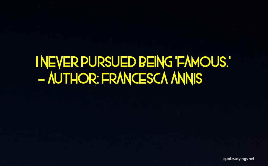Francesca Annis Quotes 172027
