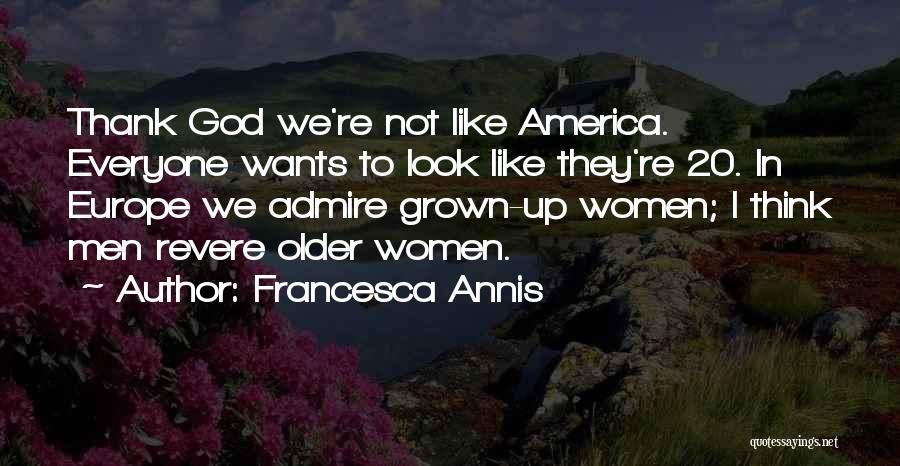 Francesca Annis Quotes 1835930