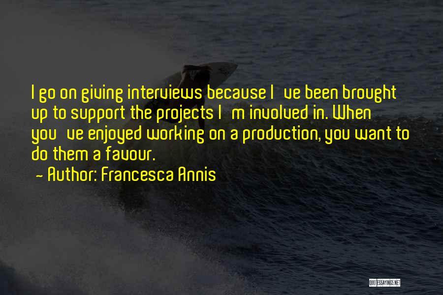 Francesca Annis Quotes 1844611