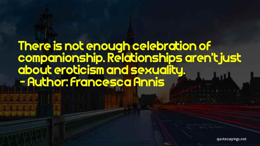 Francesca Annis Quotes 1893631