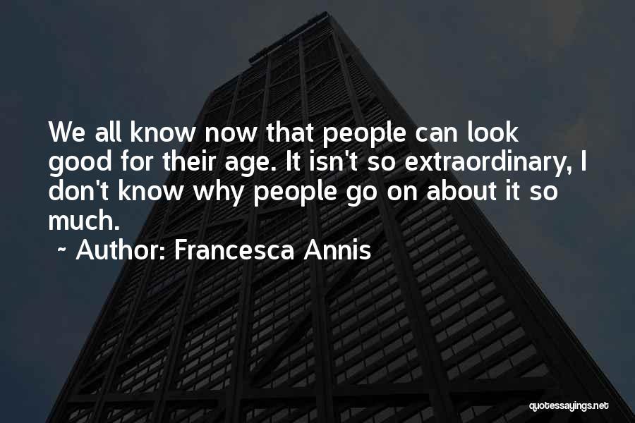 Francesca Annis Quotes 1996366