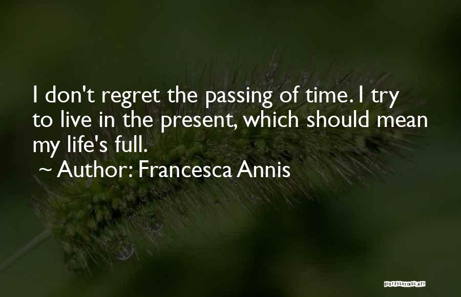 Francesca Annis Quotes 2042150