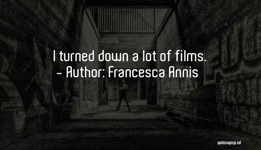 Francesca Annis Quotes 2104676