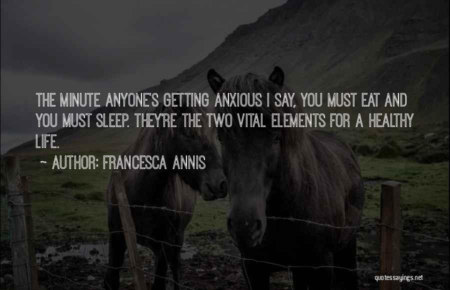 Francesca Annis Quotes 2228614