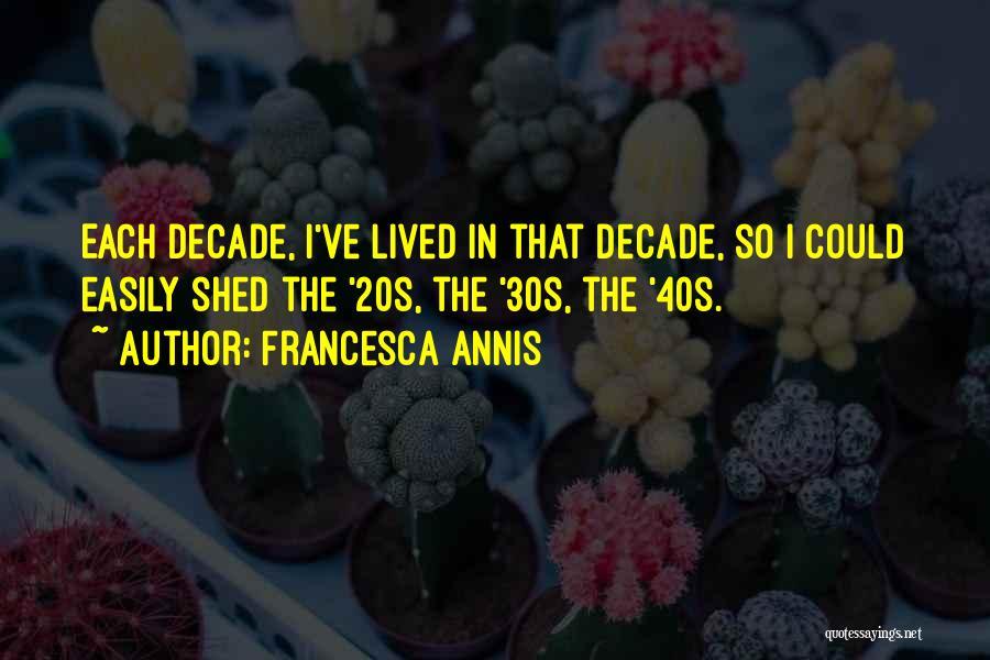 Francesca Annis Quotes 245493