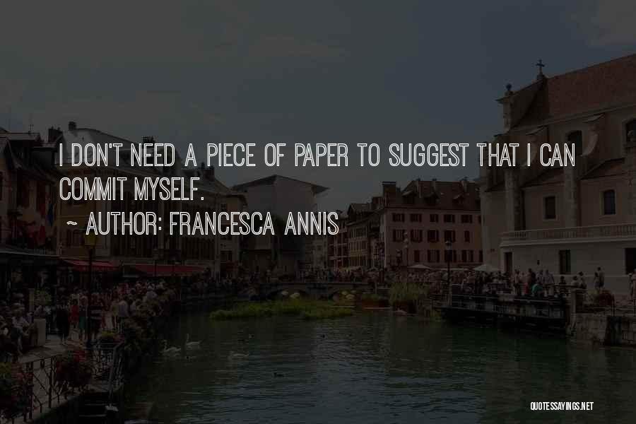 Francesca Annis Quotes 273988