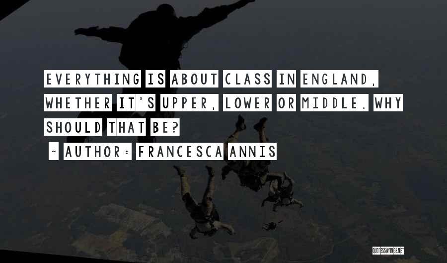 Francesca Annis Quotes 322210