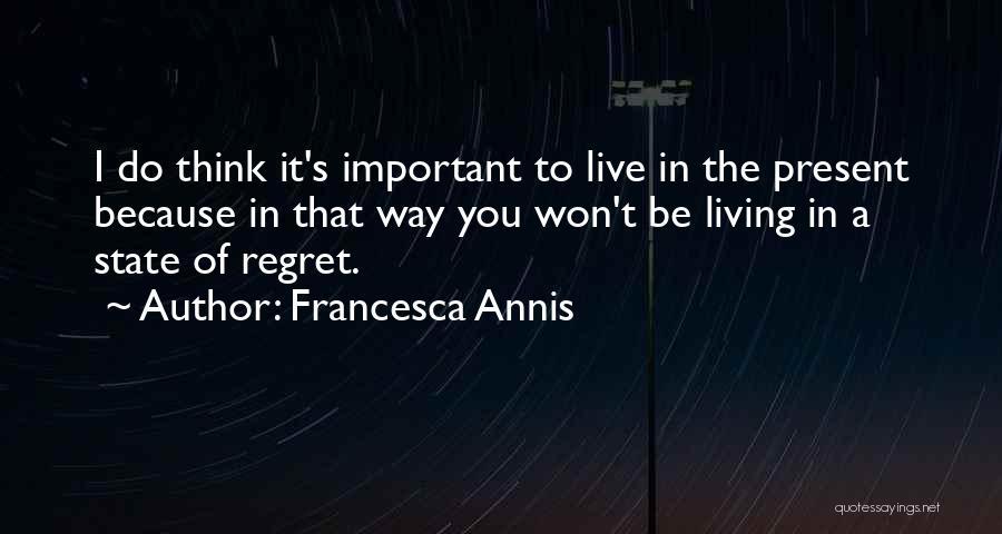 Francesca Annis Quotes 465572
