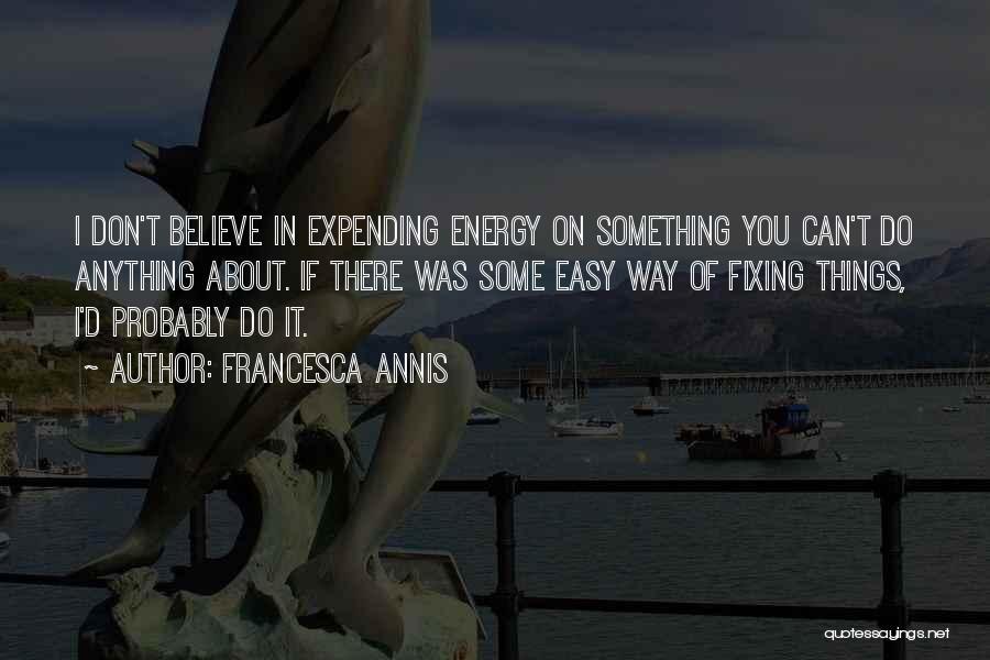 Francesca Annis Quotes 505876