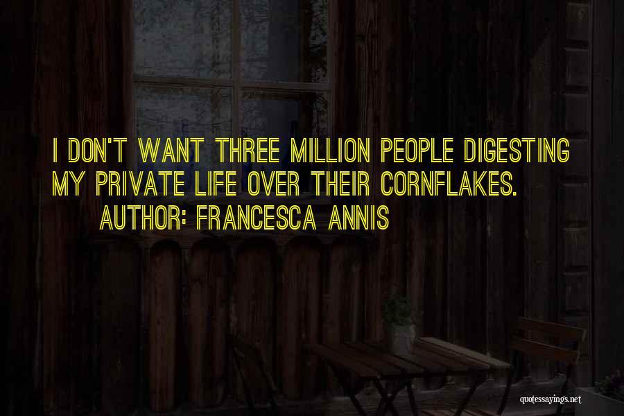 Francesca Annis Quotes 551377