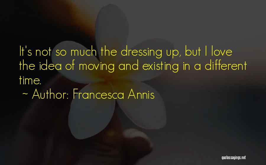 Francesca Annis Quotes 614869