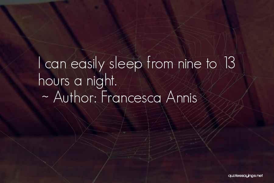 Francesca Annis Quotes 891790