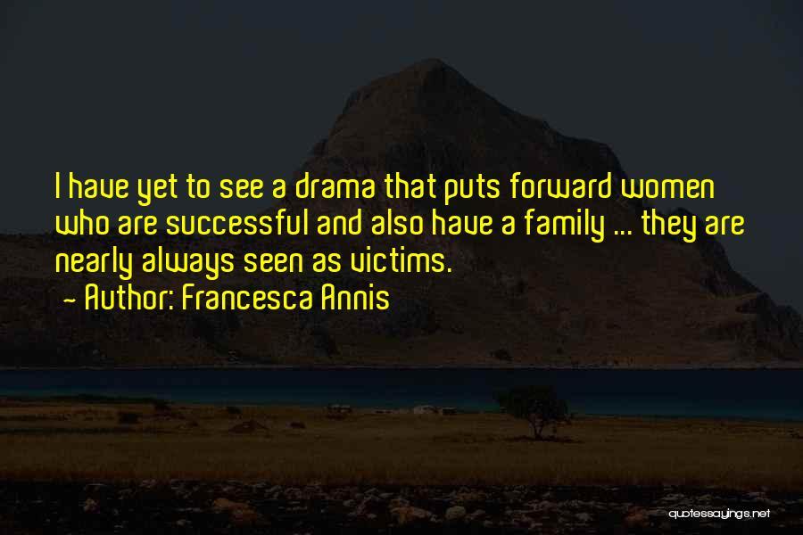 Francesca Annis Quotes 898185