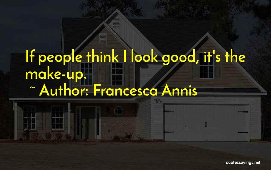 Francesca Annis Quotes 956309