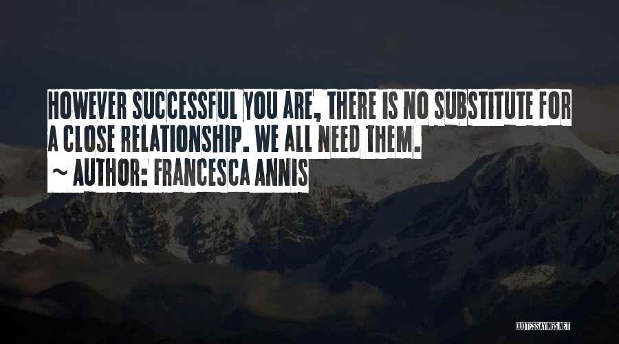 Francesca Annis Quotes 985476