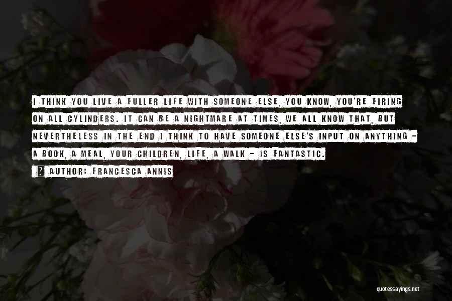 Francesca Annis Quotes 988338