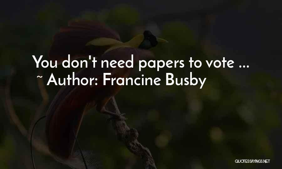 Francine Busby Quotes 2104353