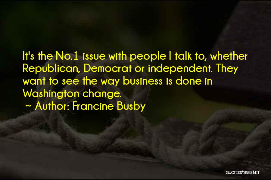 Francine Busby Quotes 289330