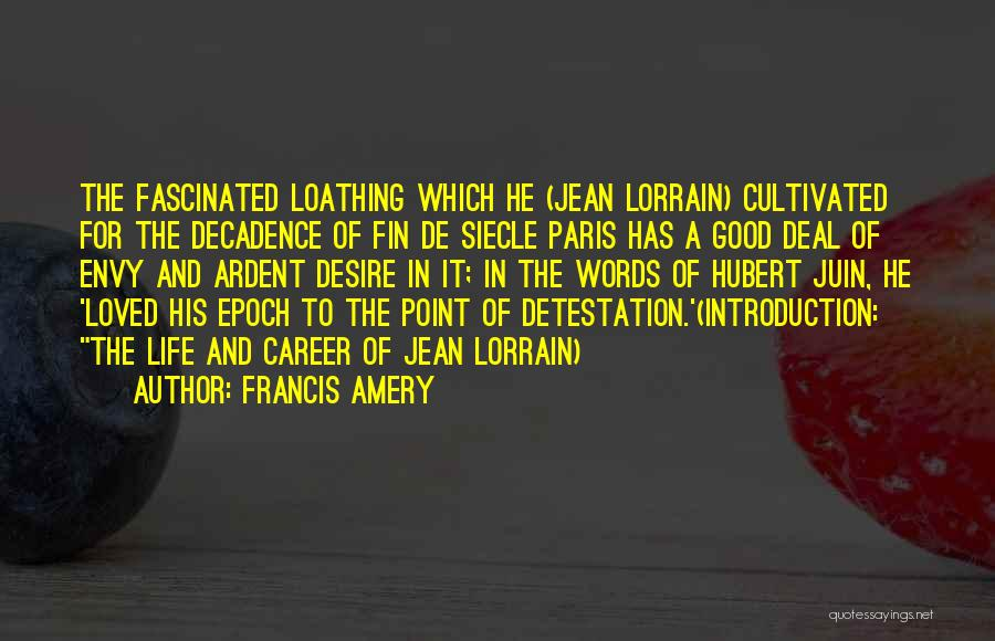 Francis Amery Quotes 1411860