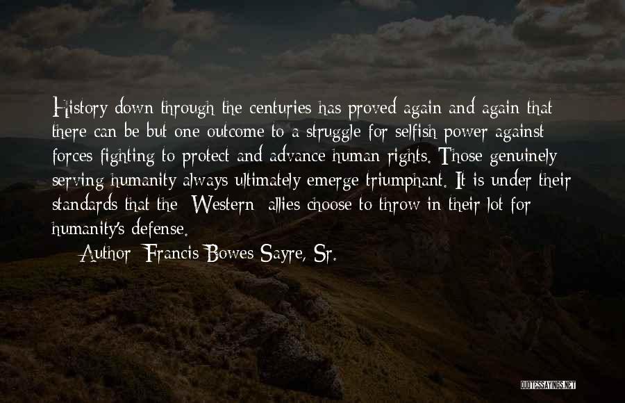 Francis Bowes Sayre, Sr. Quotes 1436448