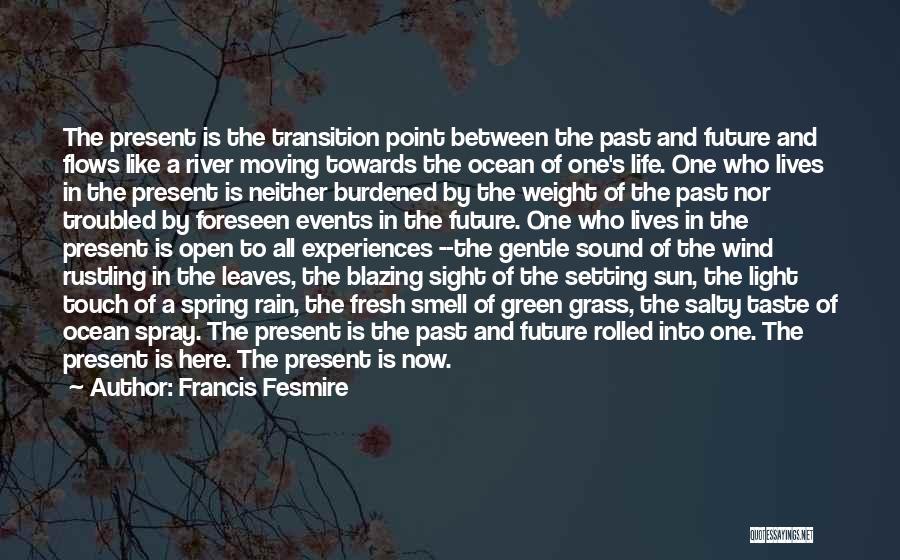 Francis Fesmire Quotes 432963