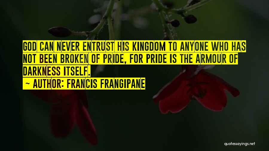 Francis Frangipane Quotes 1077903