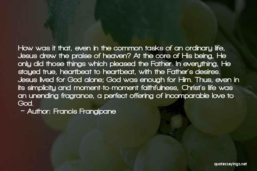 Francis Frangipane Quotes 1344018