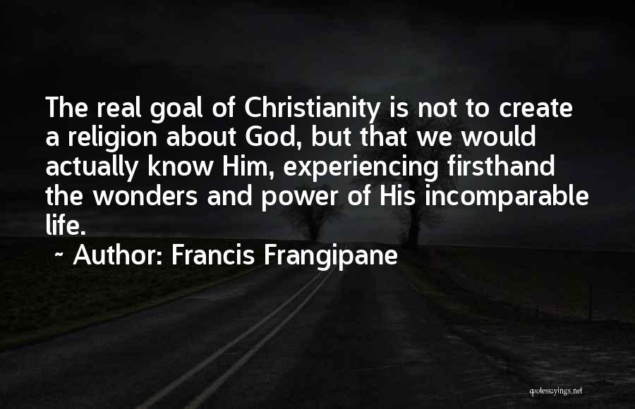 Francis Frangipane Quotes 1416850