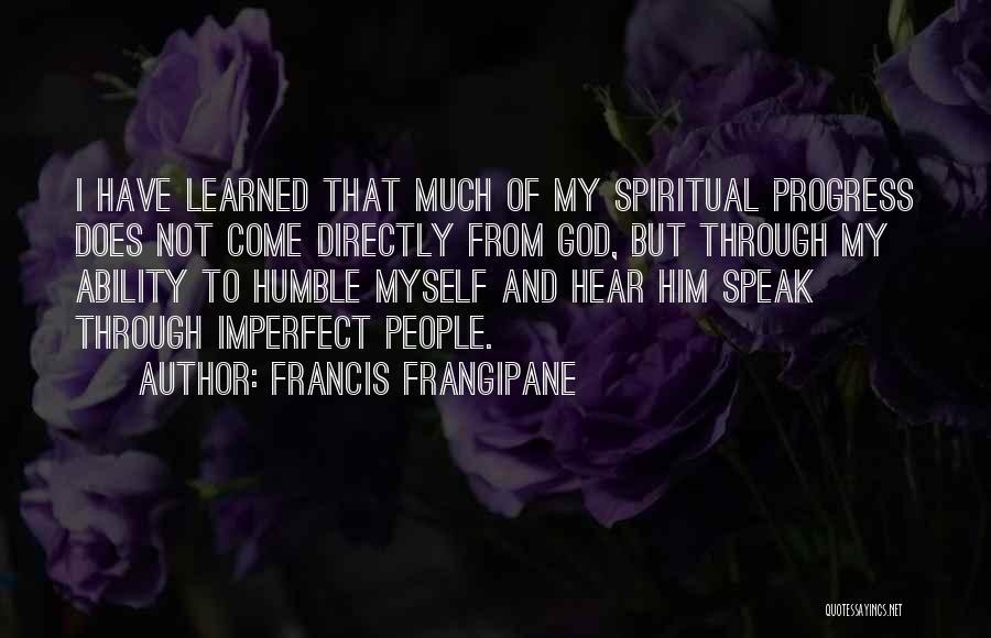 Francis Frangipane Quotes 277482