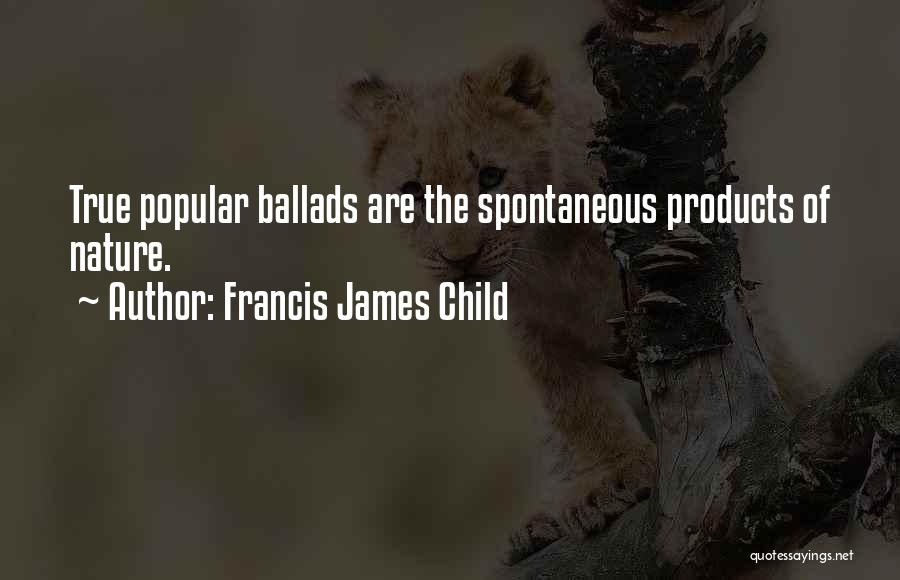 Francis James Child Quotes 158044