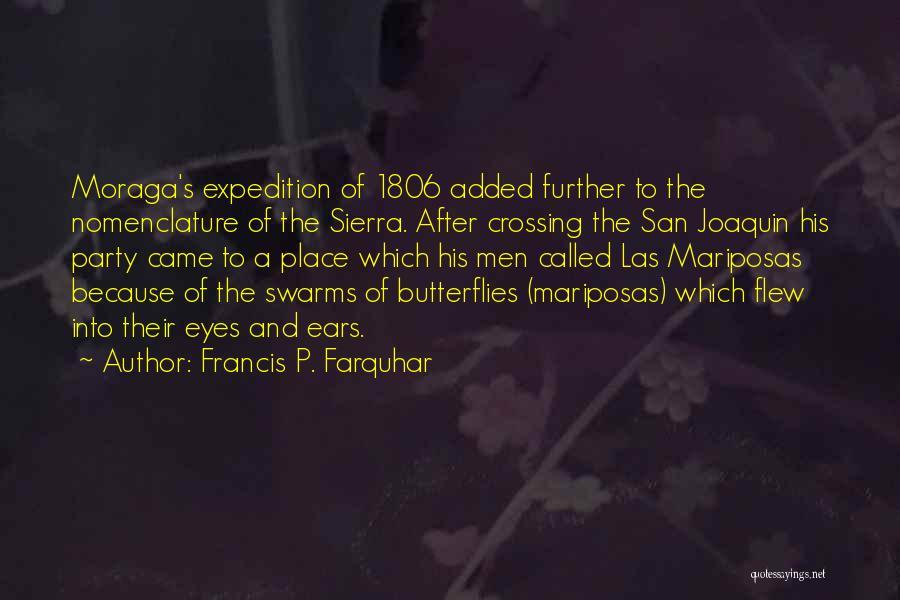 Francis P. Farquhar Quotes 2191261