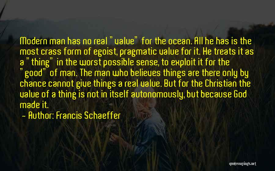 Francis Schaeffer Quotes 100173