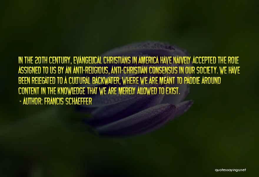 Francis Schaeffer Quotes 1060589