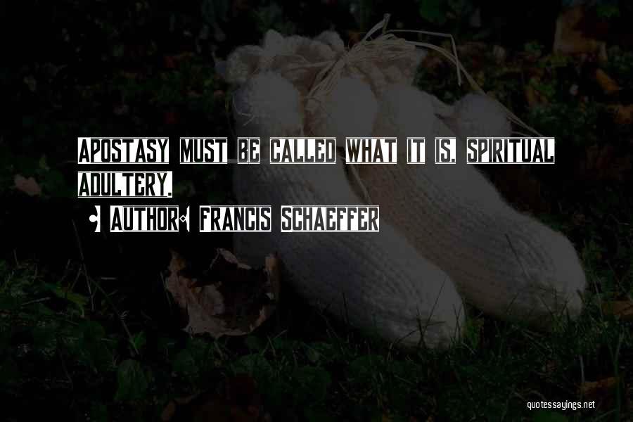 Francis Schaeffer Quotes 1063548