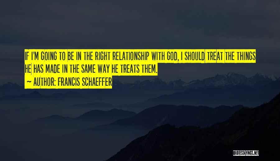 Francis Schaeffer Quotes 1081713
