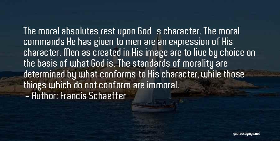 Francis Schaeffer Quotes 1094492