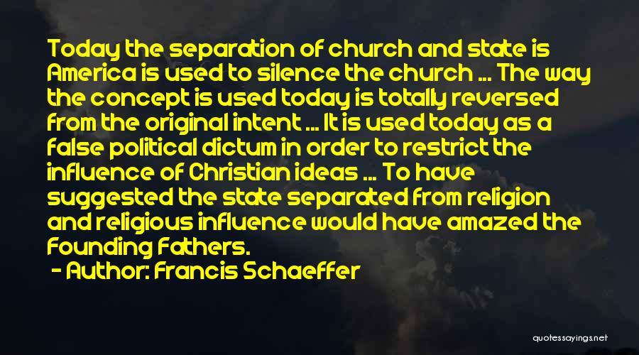 Francis Schaeffer Quotes 1097189