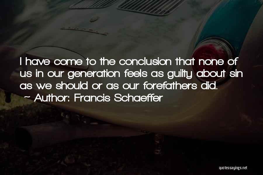 Francis Schaeffer Quotes 119018